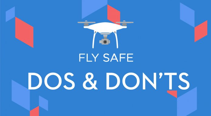 Dos and Don'ts of Drone Flying